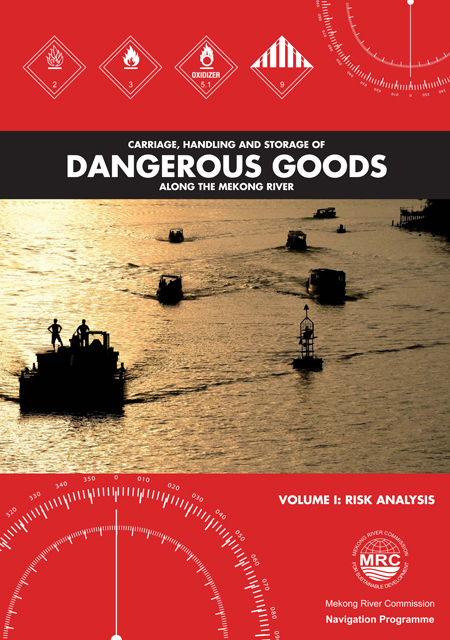 Carriage, Handling and Storage of Dangerous Goods along the Mekong River Risk Analysis